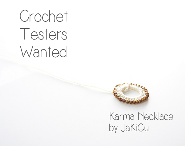 Crochet Pattern Testers : pattern testers wanted: crochet karma necklace ? JaKiGu
